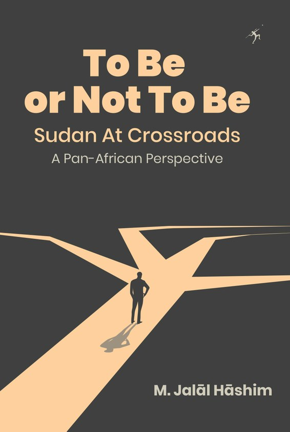 To Be or Not To Be: Sudan at Crossroads