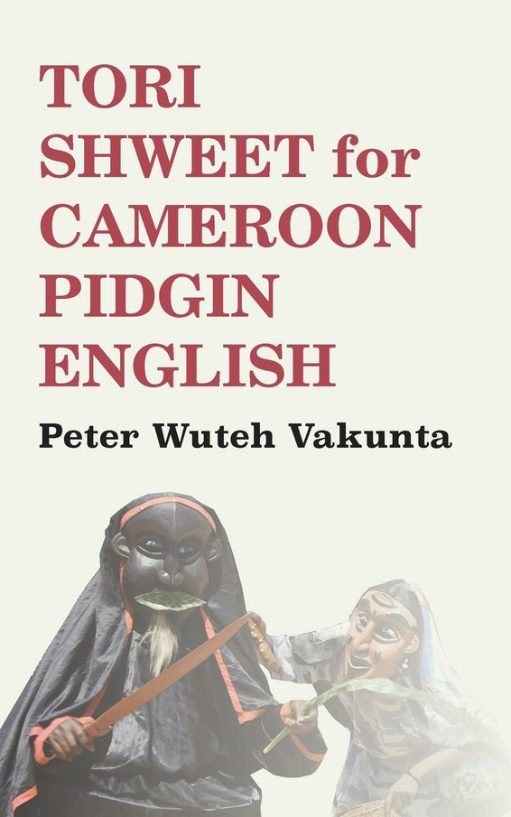 African books collective tori shweet for cameroon pidgin english publicscrutiny