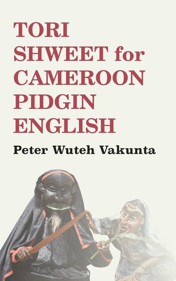 Tori Shweet for Cameroon Pidgin English