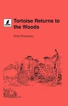 Tortoise Returns to the Woods