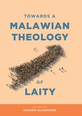 Towards a Malawian Theology of Laity