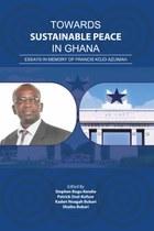 Towards Sustainable Peace in Ghana