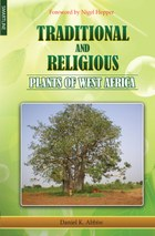 Traditional and Religious Plants of West Africa