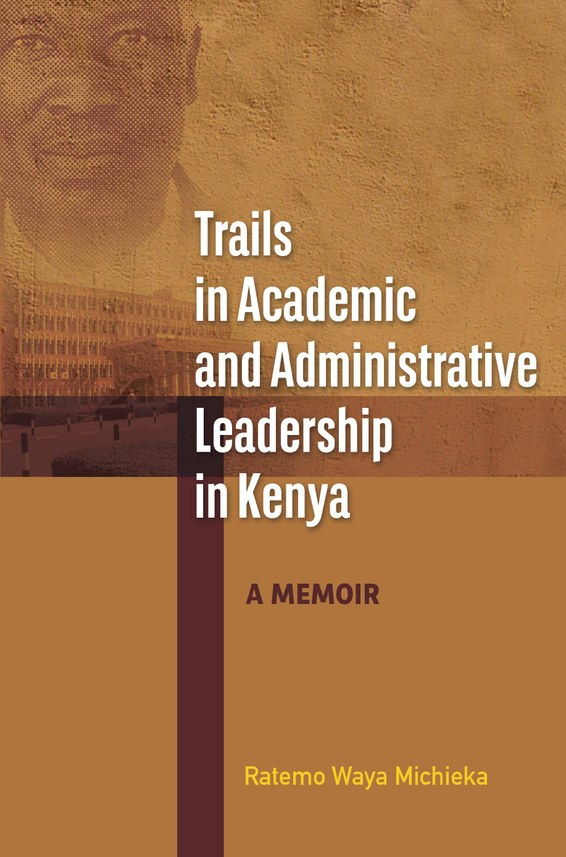 Trails in Academic and Administrative Leadership in Kenya
