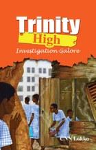Trinity High: Investigation Galore