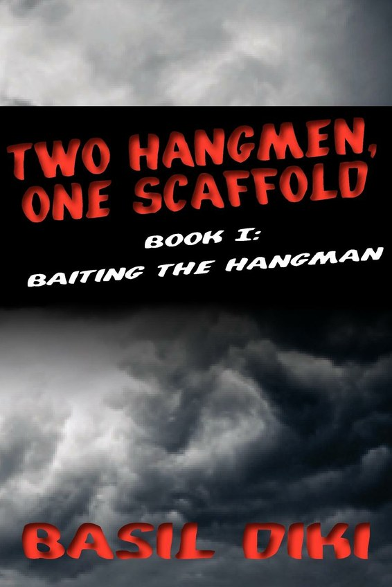 Two Hangmen, One Scaffold Book I