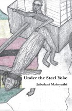 Under The Steel Yoke