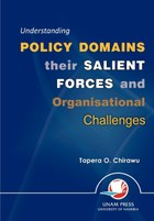 Understanding Policy Domains their Salient Forces and Organisational Challenges