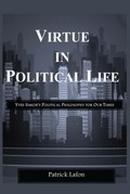 Virtue in Political Life