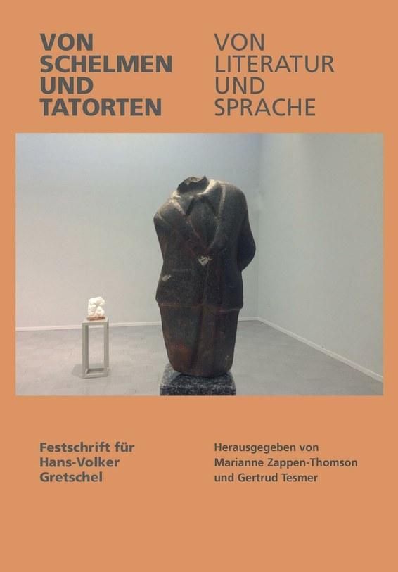 Von Schelmen und Tatorten Von Literatur und Sprache