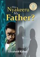 Was Nyakeeru My Father
