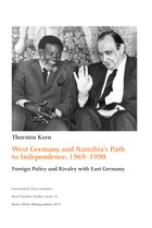 West Germany and Namibia's Path to Independence, 1969-1990