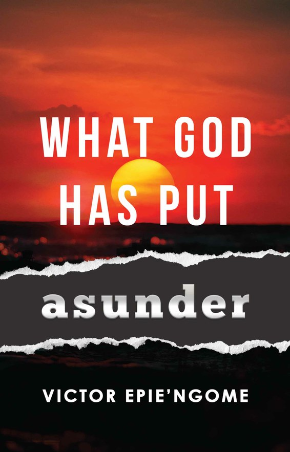 What God Has Put Asunder