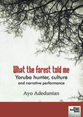 What the forest told me