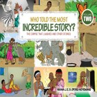 Who Told the Most Incredible Story: Vol 2
