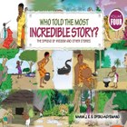 Who Told the Most Incredible Story: Vol 4