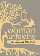 Woman Unfolding