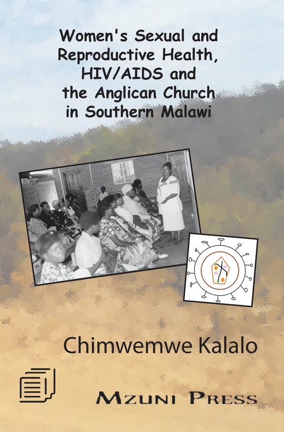 Women's Sexual and Reproductive Health, HIV/AIDS and the Anglican Church in Southern Malawi