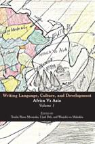 Writing Language, Culture, and Development: Volume 1