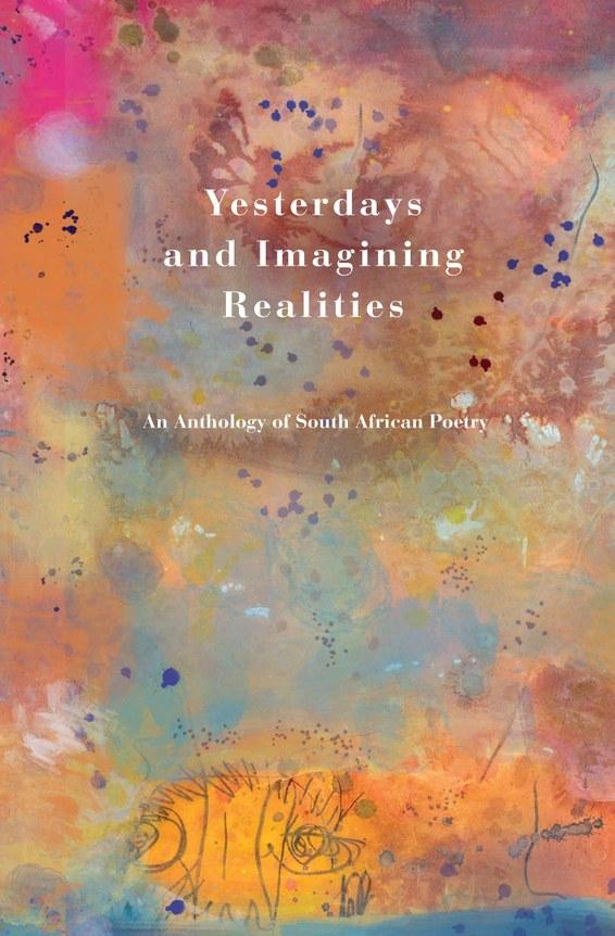 Yesterdays and Imagining Realities