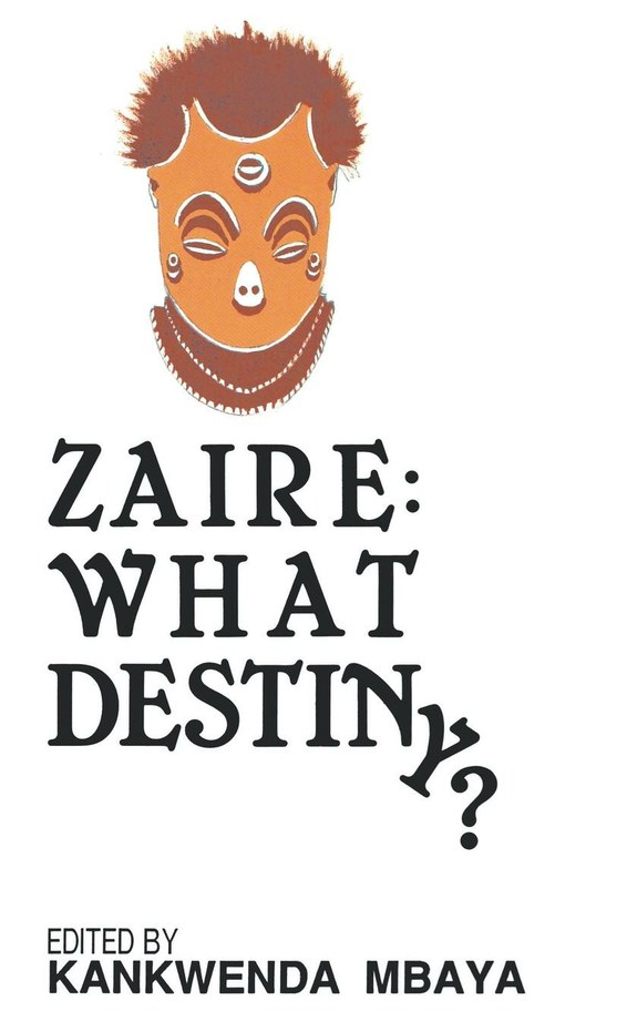 Zaire: What Destiny?