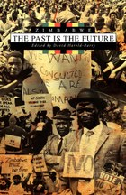 Zimbabwe. The Past is the Future