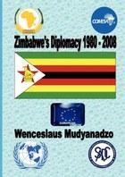 Zimbabwe's Diplomacy 1980-2008